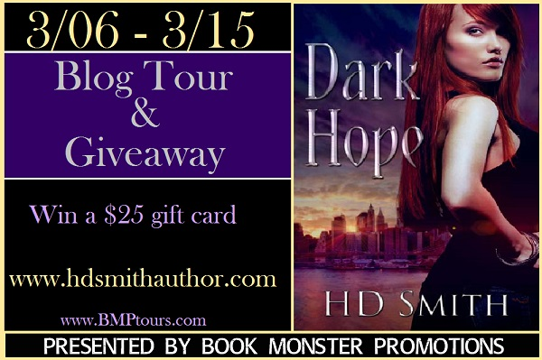Dark Hope by HD Smith Special Guest Post
