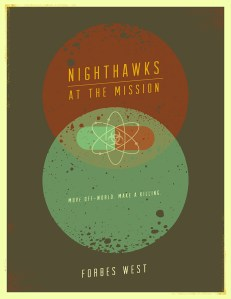 Book Review: Nighthawk's at the Mission by Forbes West