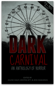 The Dark Carnival: A Pen & Muse Anthology