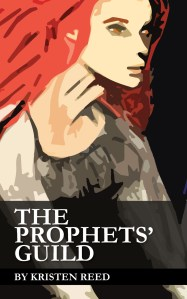 The Prophets' Guild by Kristen Reed