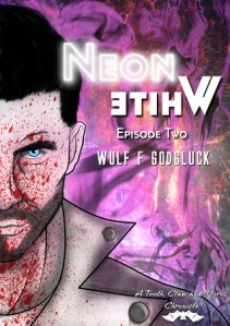 5 Fang Novella Review:  Neon White E2 by Wulf F. Godgluck