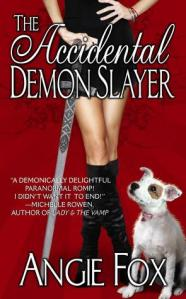 Day 10: The Accidental Demon Slayer by Angie Fox