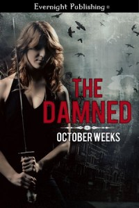 Blitz and Review:  The Damned by October Weeks
