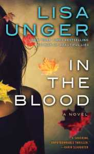 Review:  In The Blood by Lisa Unger