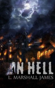 In Hell by L. Marshall James