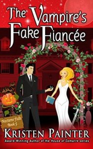 Day 20: The Vampire's Fake Fiancée by Kristen Painter