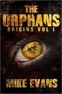 The Orphans Series (1-4) by Mike Evans