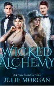 Wicked Alchemy by Julie Morgan Release