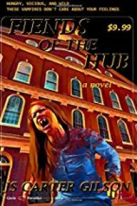 Fiends of the Hub by J.S. Carter Gilson