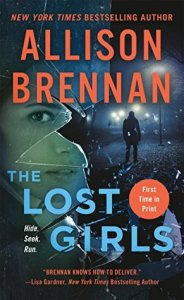 The Lost Girls (Lucy Kincaid, #11)  by Allison Brennan