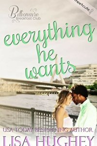 Everything he wants by Lisa Hughey – IBF Review