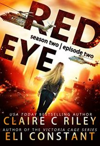 Red Eye: Complete Season One: An Armageddon Zombie Survival Thriller