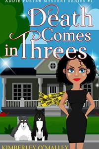 Death Comes in Threes by Kimberley O'Malley