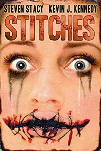 Stitches: A Neo-Noir Thriller by Kevin J. Kennedy and Steven Stacy