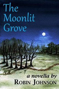 The Moonlit Grove by Robin Johnson