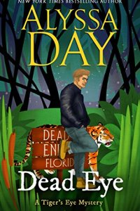 Dead Eye by Alyssa Day
