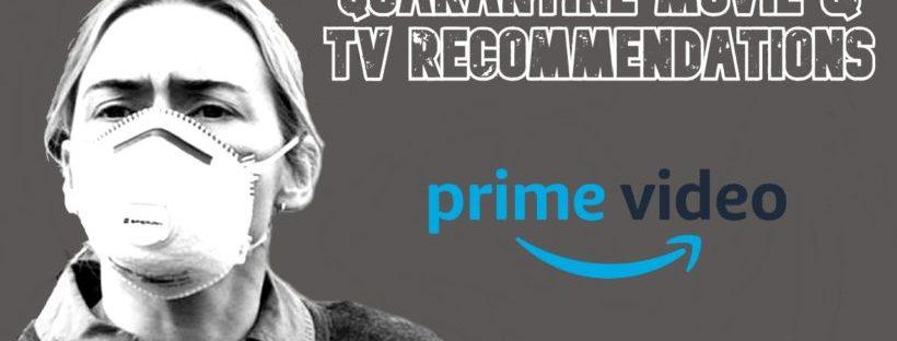 prime video quarantine recommendations