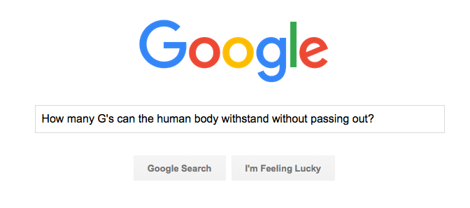 Google Search for many Gs can the human body withstand