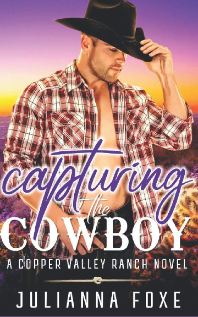 Capturing the Cowboy by Julianna Foxe