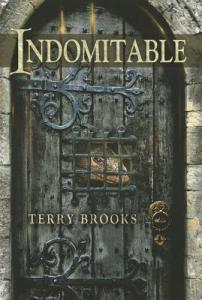 Cover for Indomitable by Terry Brooks
