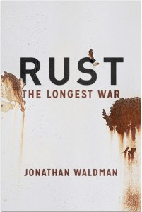 Cover for Rust by  Jonathan Waldman