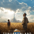 Tomorrowland Featurette Poster