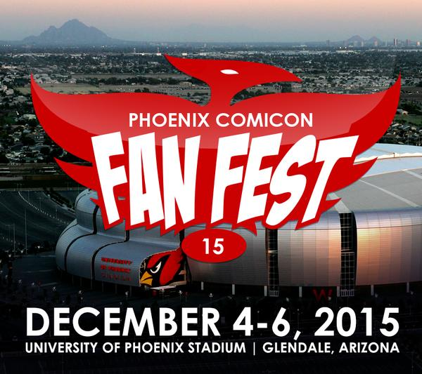 Fan Fest 2015 - Phoenix Comicon