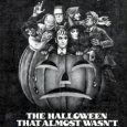 The Halloween That Almost Wasn't Poster