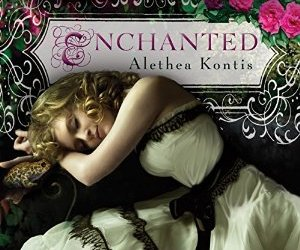 Cover for the Audio of Enchanted by Alethia Kontis