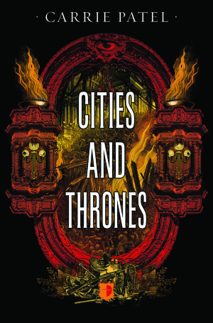 Cities and Thrones by Carrie Patel Cover
