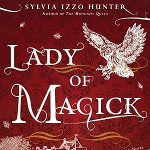Lady of Magick Sylvia Izzo Hunter audiobook