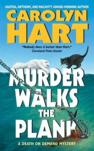 Murder Walks the Plank a Death on Demand Mystery by Carolyn Hart