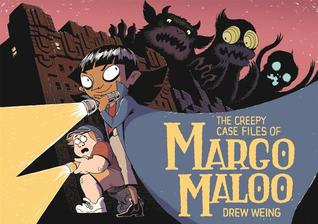 The Creepy Casefiles of Margo Maloo Cover