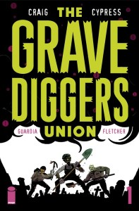 Cover for the Upcoming The Gravediggers Union