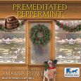 Premeditated Peppermint