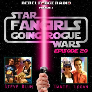 Fangirls Going Rogue Episode 20 (June 2015)
