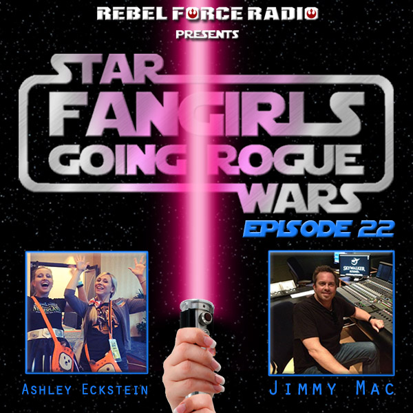 Fangirls Going Rogue Episode 22 (August 2015)