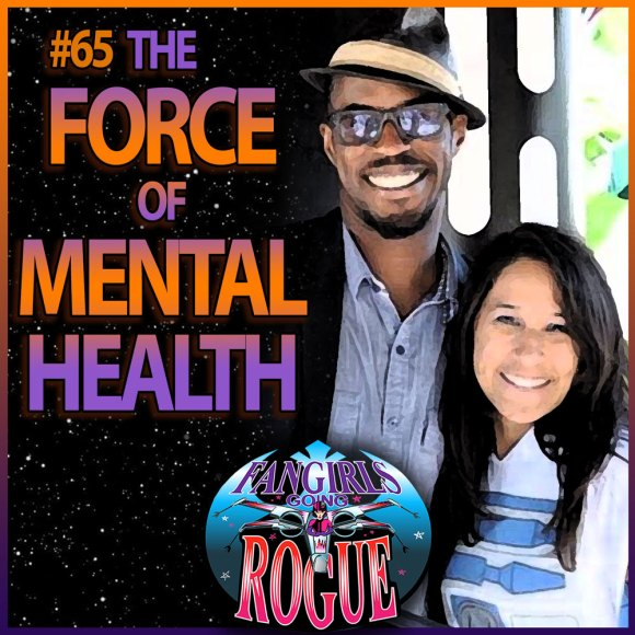 Episode 65: The Force of Mental Health