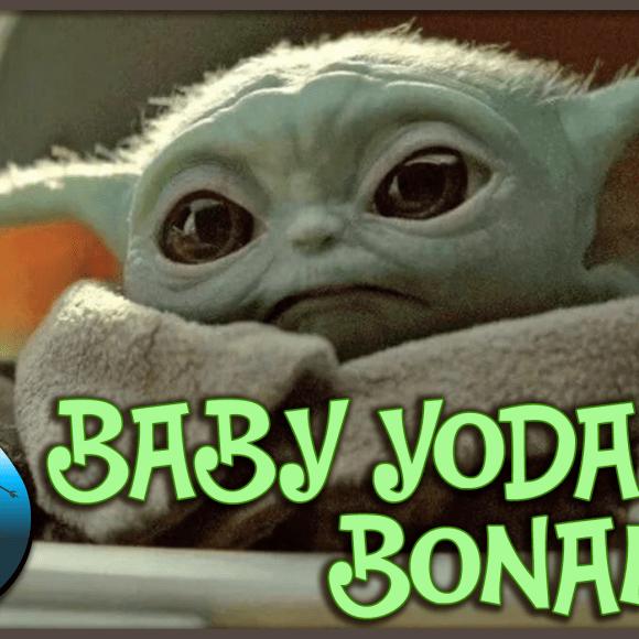 Episode 19.12: Baby Yoda Bonanza!