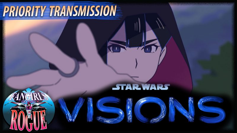 Priority Transmission #20: Star Wars Visions Creative Roundtable