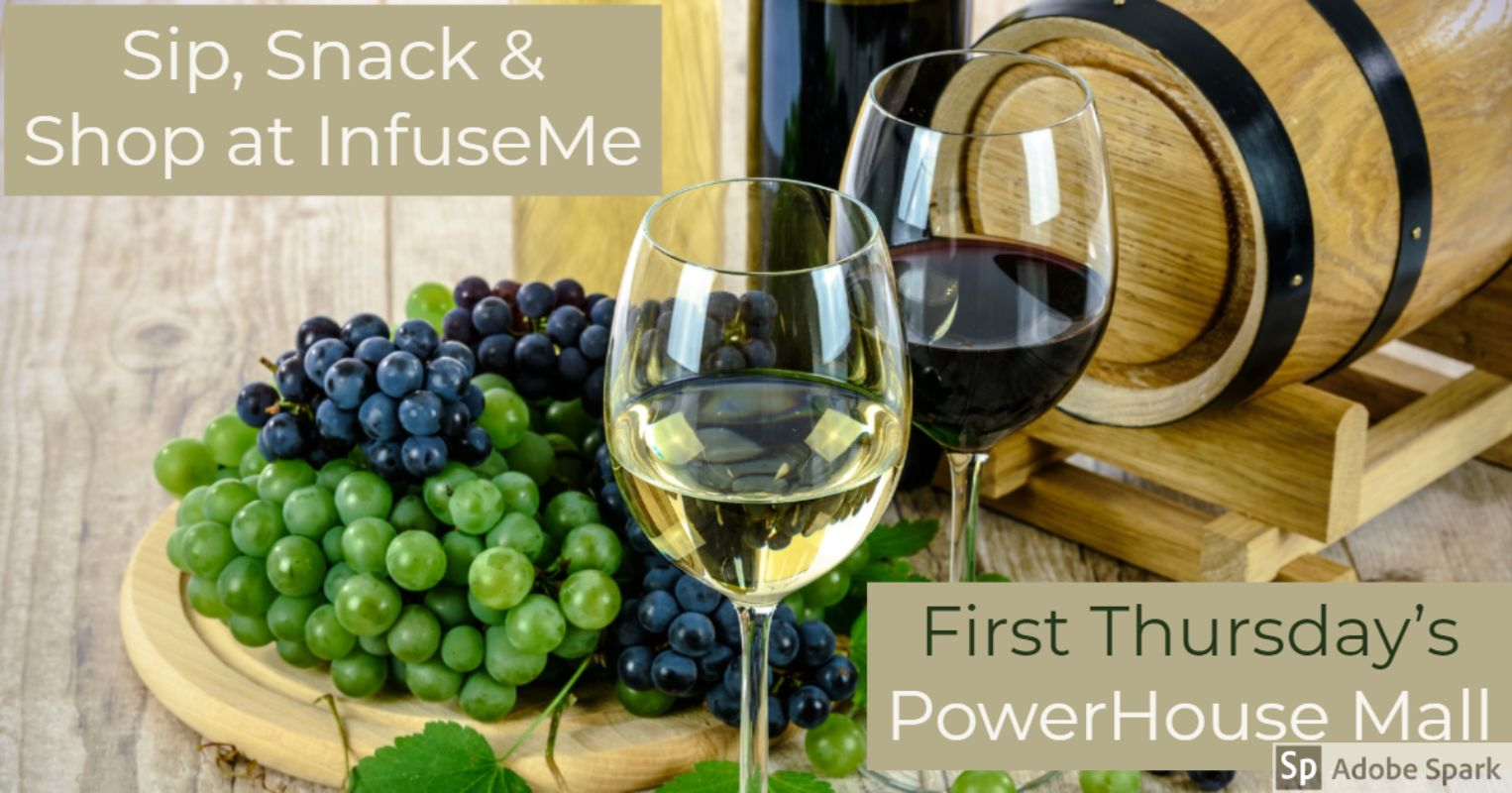 infusemeinc tastingcenter powerhousemallshopping firstthursdays foodtasting winetasting shoplocal uppervalley lebanon hanover enfield