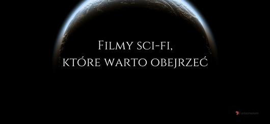 Filmy sci-fi, które warto obejrzeć