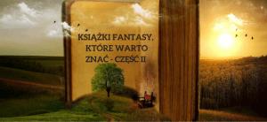 fantasmarium-ksiazki-fantasy-ktore-warto-znaxc