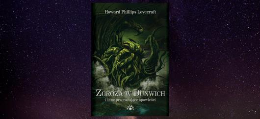 Zgroza w Dunwich i inne przerażające opowieści - H.P. Lovecraft opowiadania
