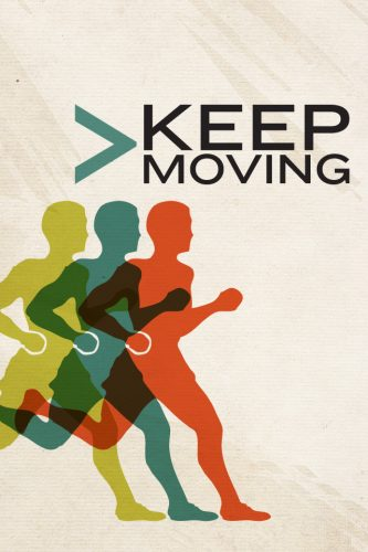 Keep moving - get yourself out of depression