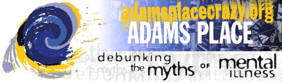 Adams Place: debunking the myths of mental illness
