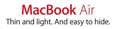 MacBook Air - easy to hide