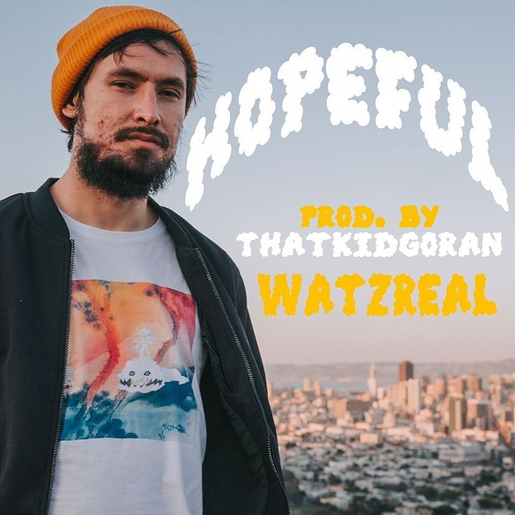 "Watzreal- ""Hopeful"" (Single Review)"