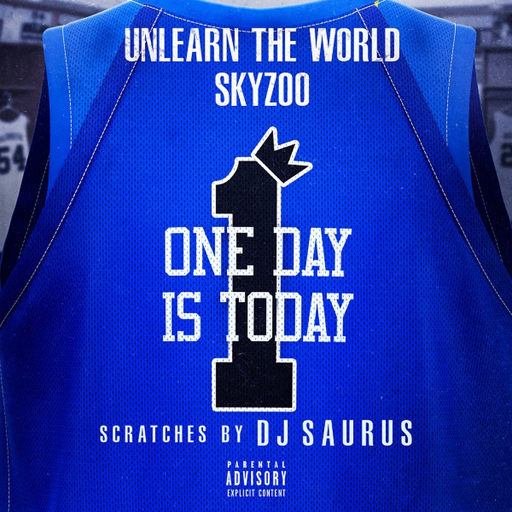 """UnLearn the World & Skyzoo- """"One Day Is Today"""" (Single Review)"""