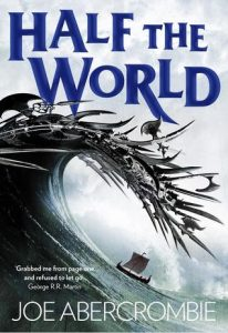 Half the World (Shattered Sea) by Joe Abercrombie